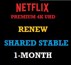 netflix-premium-shared-stable-renew-one-month